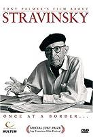 Stravinsky: Once at a Border [DVD] [Import]