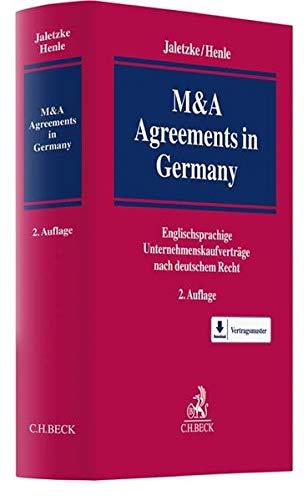 M&A Agreements in Germany: Englischsprachige Unternehmenskaufverträge nach deutschem Recht