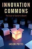 Innovation Commons: The Origin of Economic Growth