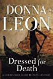 Dressed for Death: A Commissario Guido Brunetti Mystery (The Commissario Guido Brunetti Mysteries)