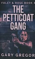 The Petticoat Gang (Foley and Rose)