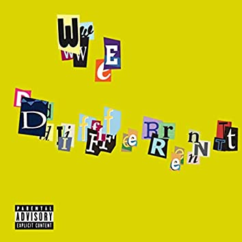 We Different