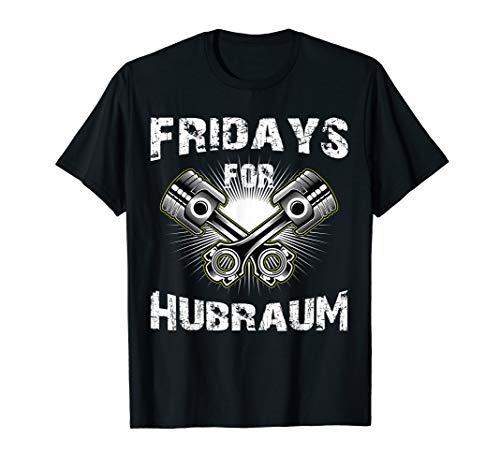 Fridays for Hubraum Kolben Motiv Motor Umwelt Geschenk T-Shirt