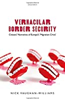 Vernacular Border Security: Citizens Narratives of Europe's Migration Crisis