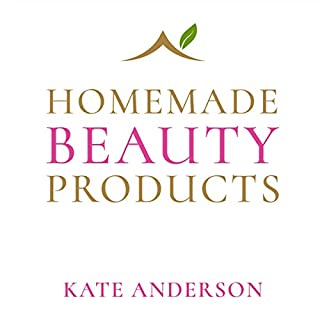 Homemade Beauty Products - The Definite Guide to Looking Naturally Beautiful cover art