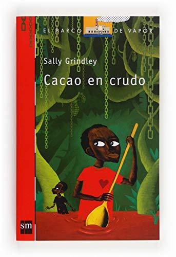 Cacao en crudo (El Barco de Vapor Roja nº 207)
