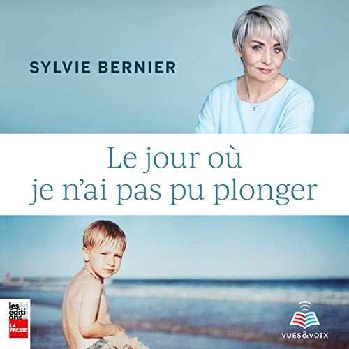 Le jour où je n'ai pas pu plonger [The Day I Could Not Dive] audiobook cover art