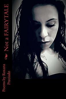 Not a FAIRYTALE by [Roxana Preciado]