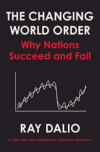 Real Estate Investing Books! - The Changing World Order: Why Nations Succeed and Fail