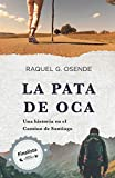 La pata de oca: Una historia en el Camino de Santiago