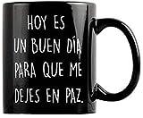 Taza con mensaje Hoy es un buen día... - Taza original - Tazas de desayuno originales - Taza original de desayuno - Tazas graciosas - Tazas de café - Regalo original hombre - Regalo original mujer