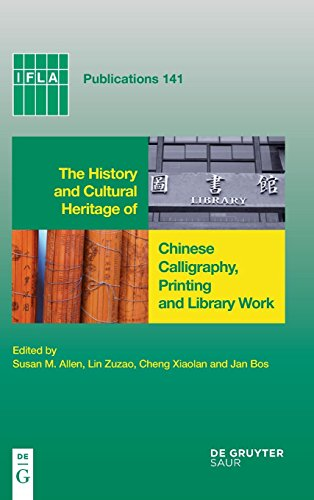 History and Cultural Heritage of Chinese Calligraphy, Printing, and Library Work PDF Books