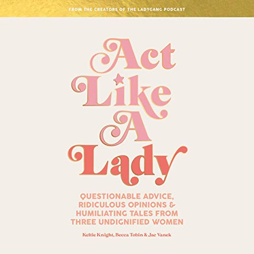Page de couverture de Act Like a Lady