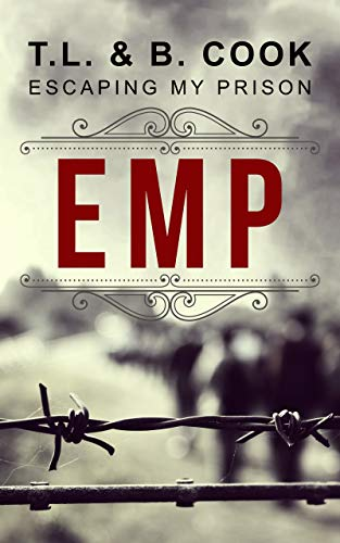 EMP: Escaping My Prison by [T. L., B. Cook, Niki Bright]