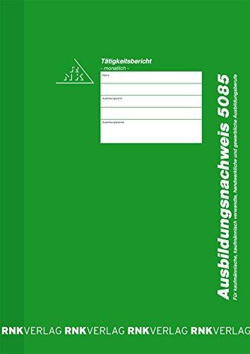 RNK 5085 - Ausbildungsnachweis-Heft monatlich, alle Ausbildungsberufe, 48 Seiten, DIN A4, 1 Stück