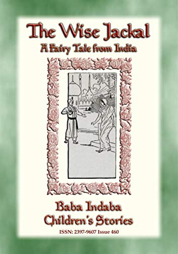 THE WISE JACKAL - A Fairy Tale from India: Baba Indaba Children's Stories - Issue 460