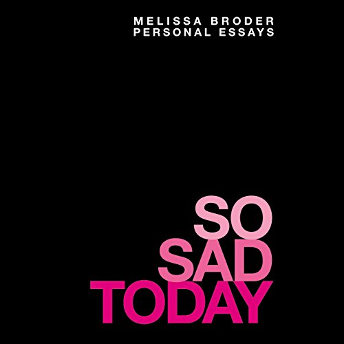 So Sad Today audiobook cover art