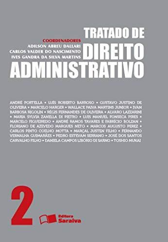 Tratado de direito administrativo - Volume 2 - 1ª edição de 2013
