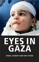 Eyes in Gaza by Mads Gilbert (2010-09-06)