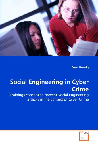 Social Engineering in Cyber Crime: Trainings concept to prevent Social Engineering attacks in the context of Cyber Crime