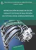 Recirculación de gases de escape mediante sistemas de baja presión en motores Diesel (UPV20) (Temas Avanzados Motores Combustión Interna)