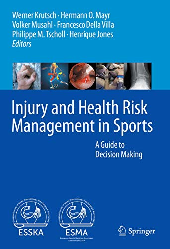 Injury and Health Risk Management in Sports: A Guide to Decision Making