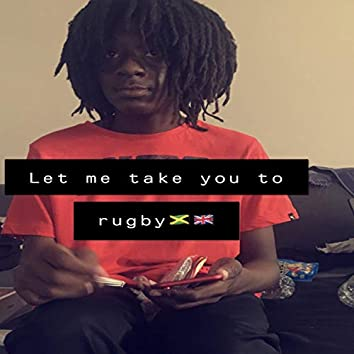 Let Me Take You to Rugby
