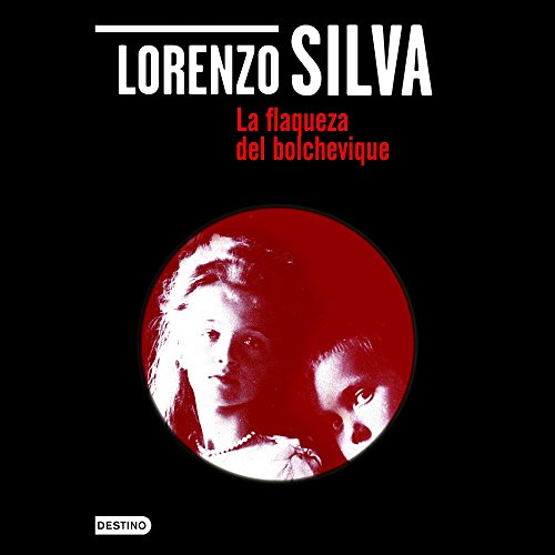 La flaqueza del bolchevique [The Weakness of the Bolshevik] audiobook cover art
