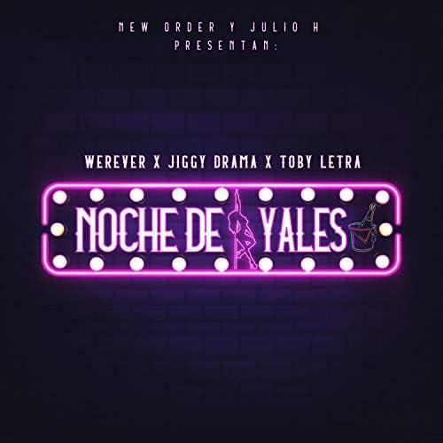 Werever, Julio H & Jiggy Drama