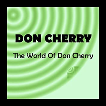 The World of Don Cherry
