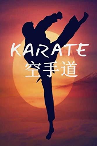 Karaté: Carnet de Karaté - Journal pour s entraîner - Format 15,24 cm x  22,86 cm
