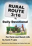 Rural Route 3: 16 DAILY DEVOTIONAL For Farm and Ranch Life