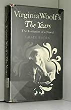 Virginia Woolf's the Years: The Evolution of a Novel