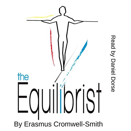 The Equilibrist Audiobook By Erasmus Cromwell-Smith cover art