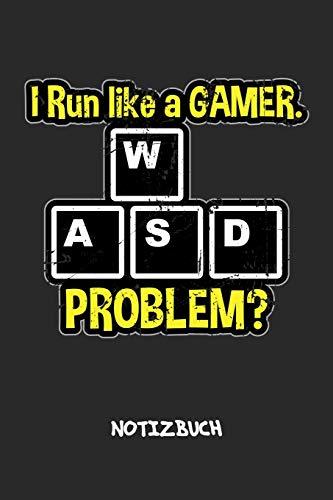 I Run Like A Gamer NOTIZBUCH: Notebook für Nerds Geeks & Gaming Liebhaber - spaßiges Geschenk für Freundin und Freund | Notizheft in A5 (6x9 Inch) | ... | I Run Like A Gamer Cover Motiv