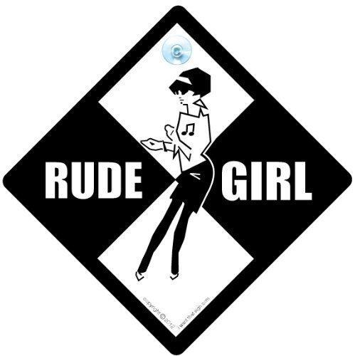 MUSIC iwantthatsign.com Rude Girl, Rude Girl, Rude Girl Auto Schild, Auto, Bicolour Schild, Ska, Reggae Schild, Musik, Baby on Board Schild Stil, Baby an Bord, Aufkleber, Bumper Aufkleber