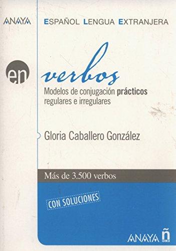 Nuevo Sueña: Verbos: Verbos: Modelos de conjugacion practicos regulares (Anaya E.L.E. EN - Verbos)