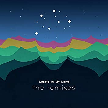 Lights in My Mind (The Remixes)