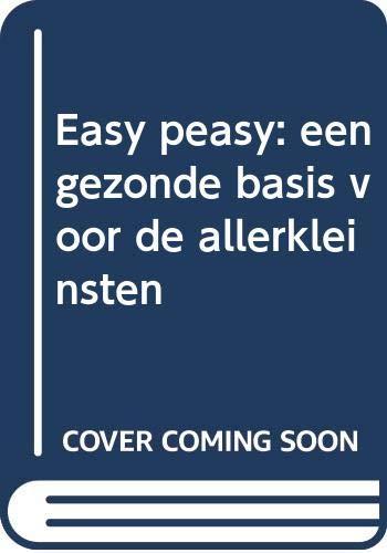 Easy peasy: een gezonde basis voor de allerkleinsten (Becht lifestyle)
