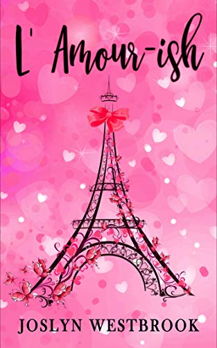 L'Amour-ish (Happily Ever After Book 2) (English Edition)