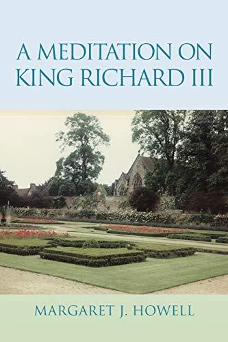 A Meditation on King Richard Iii