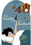 Die Teufelin und ihr Kuckuck: Ein teuflisch amüsanter Schwarzwald-Roman