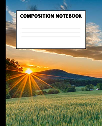 COMPOSITION NOTEBOOK: Wide Ruled Paper Notebook Journal | Trendy Wide Blank Lined Workbook for Country Nature Lovers COUNTRY SUNSET