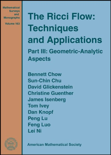 The Ricci Flow: Techniques and Applications (Mathematical Surveys and Monographs)