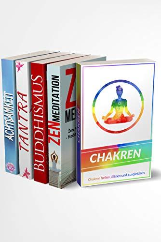 Chakren | Zen Meditation | Buddhismus | Tantra | Achtsamkeit: Bücher für innere Ruhe