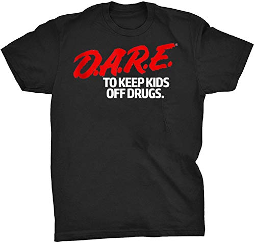 Dare 90s Drugs Shirt Gift - Front Print T Shirt For Men and Women