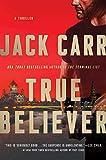True Believer: A Thriller: 2 (Terminal List)