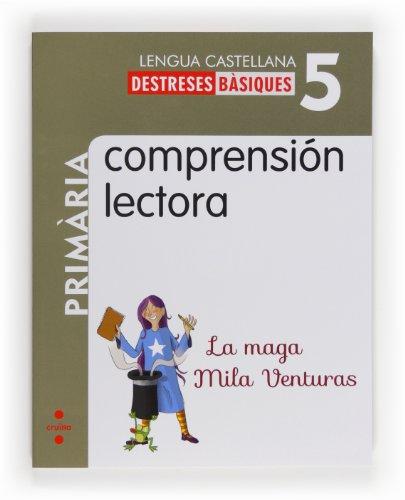 Comprensión lectora: La maga Mila Venturas. 5 Primària - 9788466132602