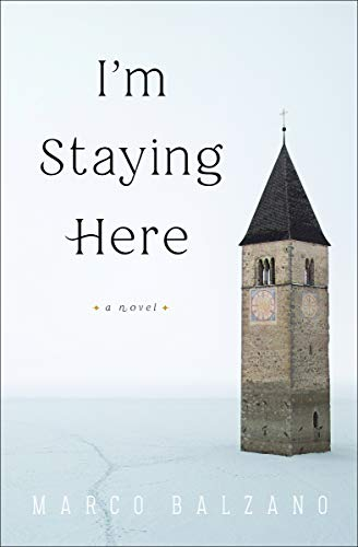 Image of I'm Staying Here: A Novel
