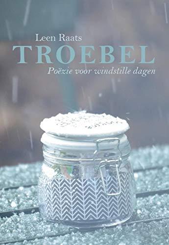 Troebel: poëzie voor windstille dagen